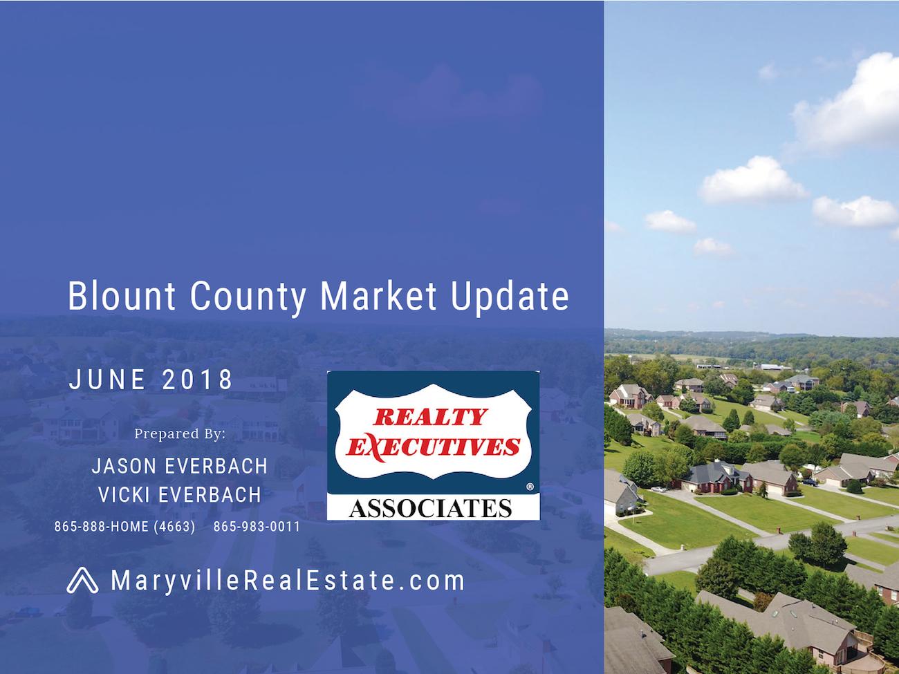 June 2018 Blount County Market Update Report